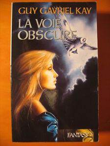 Details about La voie obscure Guy Gavriel Kay Fantasy