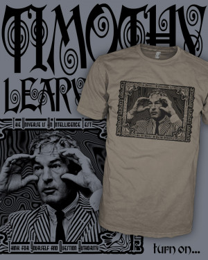 hb0185---dr-timothy-leary-quotes-t-shirt-timothy-leary-lsd-turn-on ...