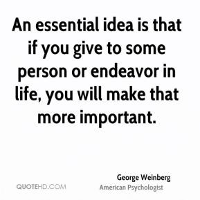 More George Weinberg Quotes