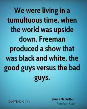 James MacArthur Quotes
