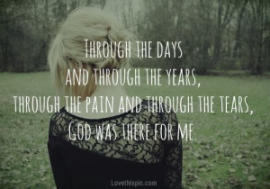 God was there for me