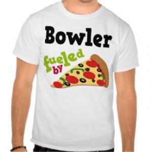 Bowler (Funny) Pizza T Shirt