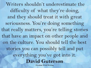 The Importance of Writing - David Guterson quote
