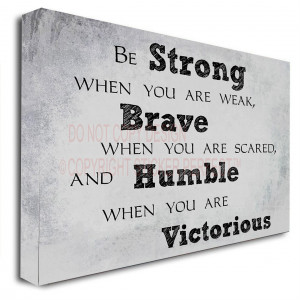 ... humble when you are victorious inspirational printed wall art sayings