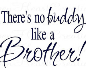 Brother Wall Decals - Theres No Bud dy Like a Brother Vinyl Wall Quote ...
