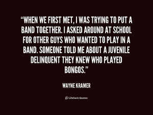 quote-Wayne-Kramer-when-we-first-met-i-was-trying-192370_1.png
