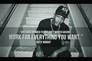 Dizzy Wright Quotation