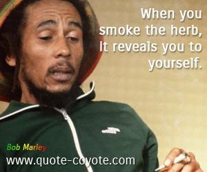 Bob Marley Smoking Quotes Marley
