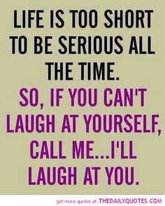 Funny+Quotes+About+Life | funny-quotes-sayings-life-too-short-quote ...