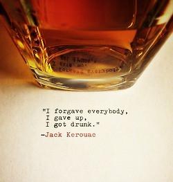 ... whiskey giving up jack kerouac whisky scotch quoteoftheday Laphroaig
