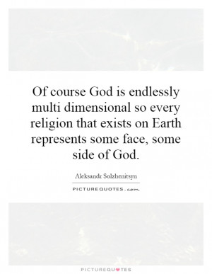 ... Some Face, Some Side Of God Quote | Picture Quotes & Sayings