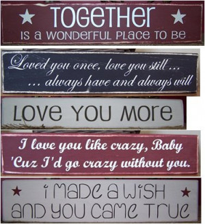 Cute sayings….for valentines or anytime.