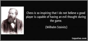 More Wilhelm Steinitz Quotes