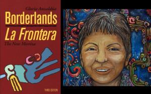 The Bordelands (Gloria Anzaldúa)