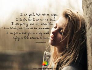 am good, but not an angel. I do sin, but I am not the devil. I am ...