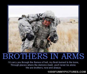 Brothers in arms – Demotivational Posters
