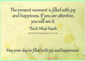 Present moment quotes, Good Morning Friday Quoets, May your day be ...