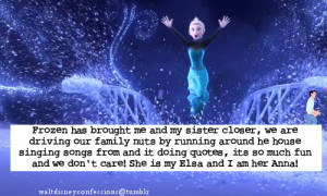 Frozen Has Brought Me And My Sister Closer