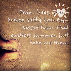 Summer quotes sayings endless summer