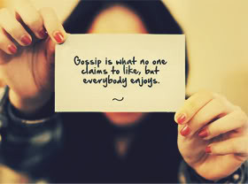 Quotes about Gossip