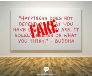 happiness-does-not-depend-on-what-you-have-or-who-you-are-2c-it-solely ...