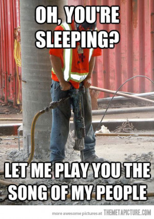 Funny Quotes For Construction Workers. QuotesGram