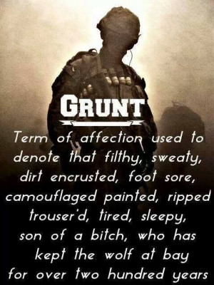 For my son Dylan. You are the greatest grunt I know.