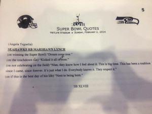 ... Lynch's post-game Super Bowl quotes were straight to the point