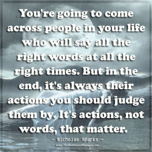 You're going to come across people in your life who will say all the ...