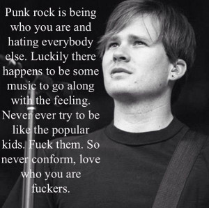 Tom DeLonge I think this is my new favorite quote