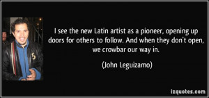 new Latin artist as a pioneer, opening up doors for others to follow ...