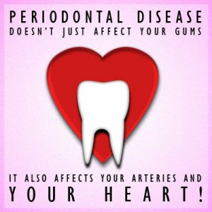 ... periodontal (gum) disease, heart disease and other health conditions