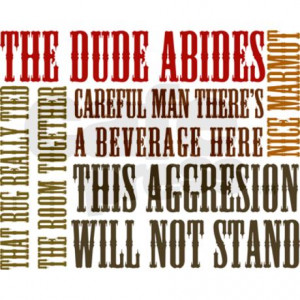 big_lebowski_dude_quotes_drinking_glass.jpg?color=White&height=460 ...