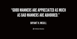 Perfect Quotes Good Manners...