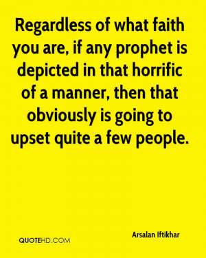 Regardless of what faith you are, if any prophet is depicted in that ...