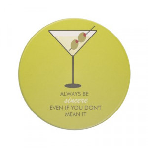 Martini Coaster with Funny Sayings by customcoasterdesign