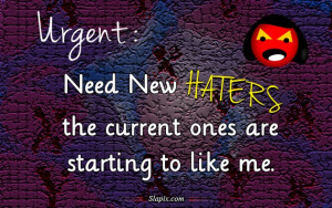 need new haters quotes