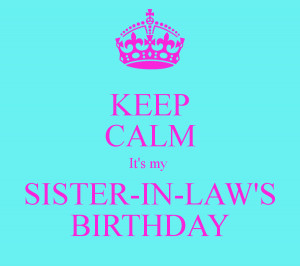 Funny Birthday Quotes For Sister In Law Happy birthday to my sister in