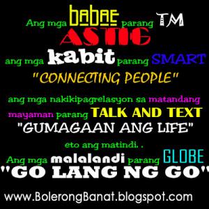 Ang mga malalandi parang GLOBE, GO lang ng GO - Best Tagalog Quotes ...