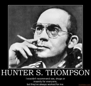 hunter-s-thompson-sex-drugs-hunter-thompson-fear-and-loathin ...