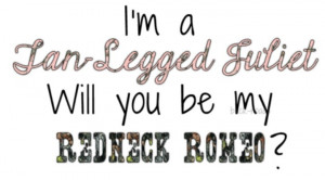 have my redneck Romeo ♡♥♡
