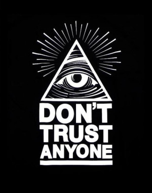 Don't Trust Anyone #DTA #pyramid #all seeing eye #illuminati # ...