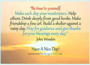 Inspirational good morning quotes, be true to yourself quotes, help ...