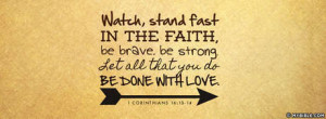 Watch, Stand Fast In The Faith