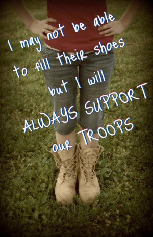 Day Quotes Army Quotes Support Quotes Shoe Quotes Soldier Quotes ...