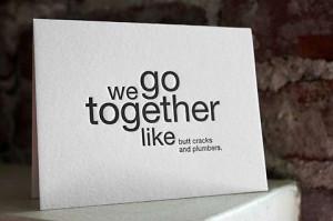 We Go Together Like cards