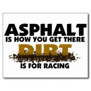 Dirt Track Racing Sayings