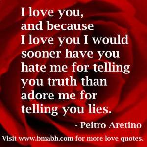 because i love you quotes-I love you, and because I love you I would ...