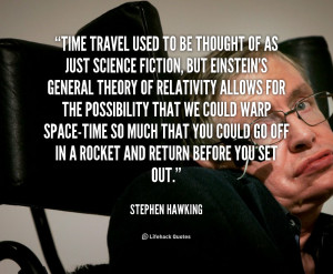 quote-Stephen-Hawking-time-travel-used-to-be-thought-of-113590.png