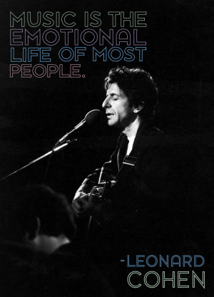 music-emotional-life-people-leonard-cohen-daily-quotes-sayings ...